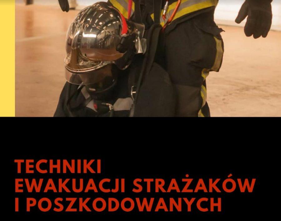 Techniki ewakuacji strażaków i poszkodowanych z wykorzystanie pętli Rhinoevac