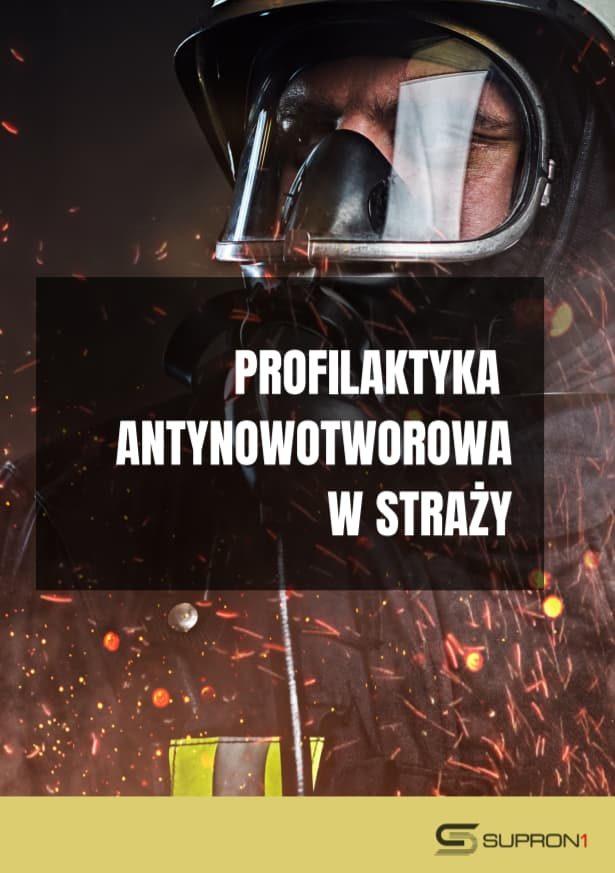 Broszura antynowotworowa (profilaktyka antynowotworowa w straży) - Supron1