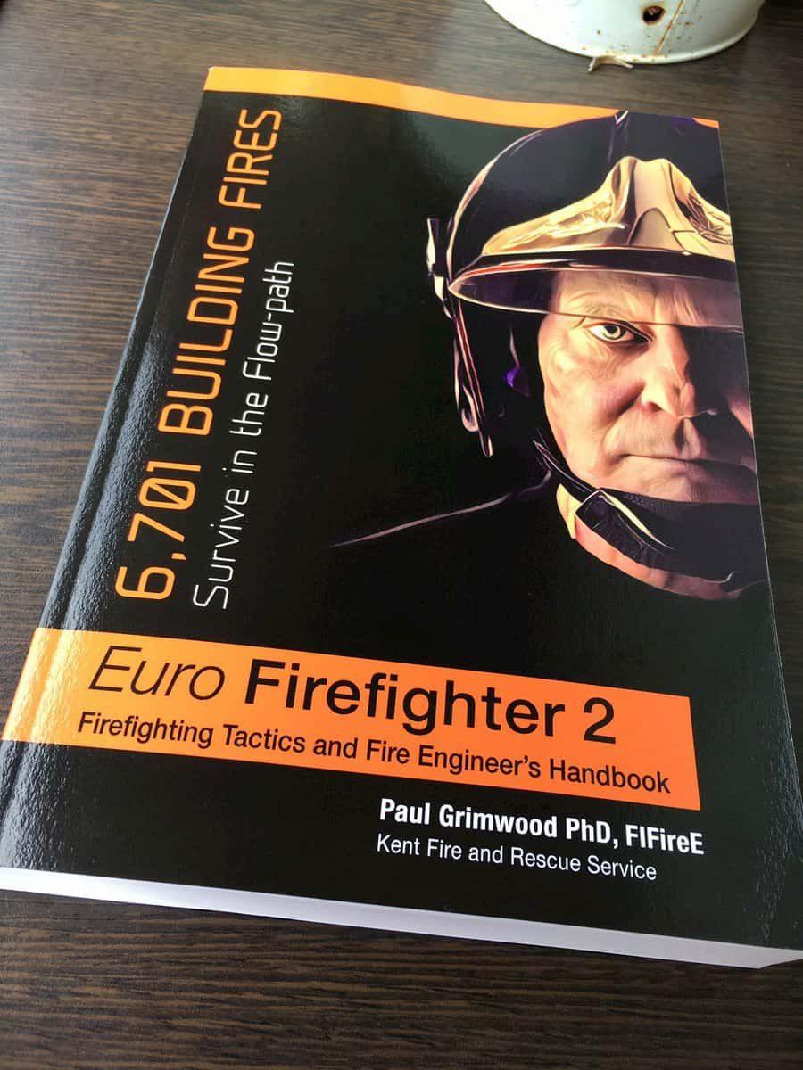 Euro Firefighter 2 Firefighting Tactics and Fire Engineer's Handbook - Paul Grimwood