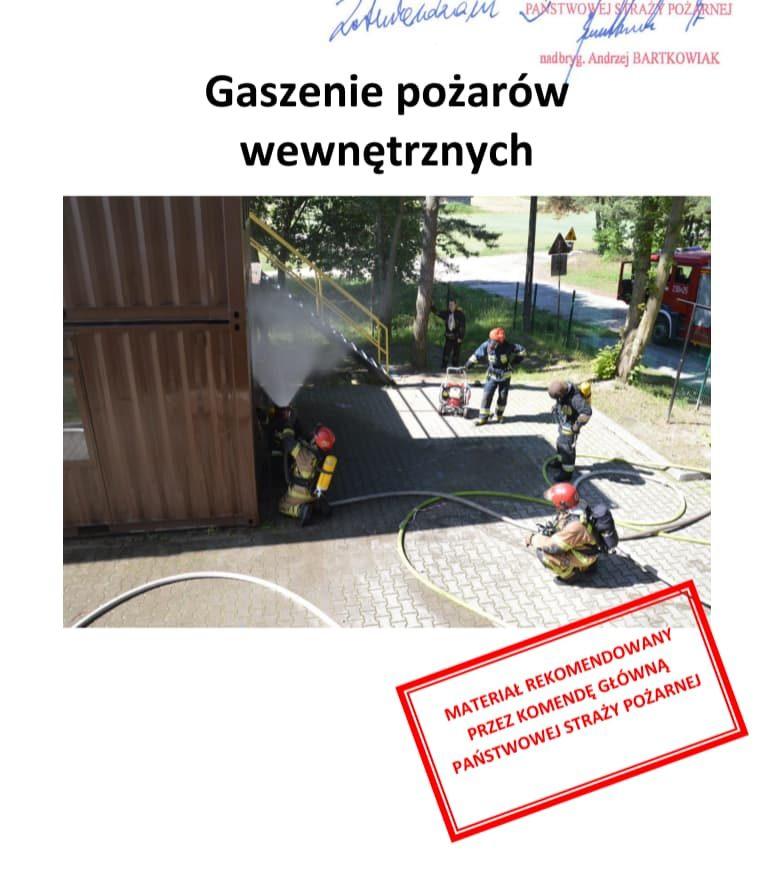 """""""Gaszenie pożarów wewnętrznych"""" - Szymon Kokot, materiał dydaktyczny, KG PSP, 2020"""