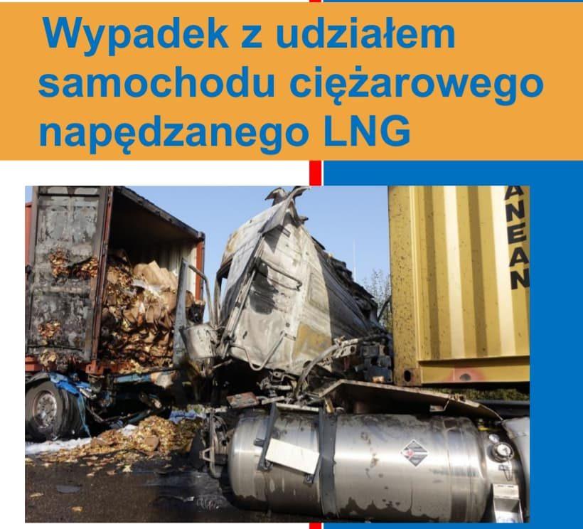"""""""Wypadek z udziałem samochodu ciężarowego napędzanego LNG"""" - CTIF, wersja 06.2018 (tłumaczenie PL: Sławek Dechnik)"""