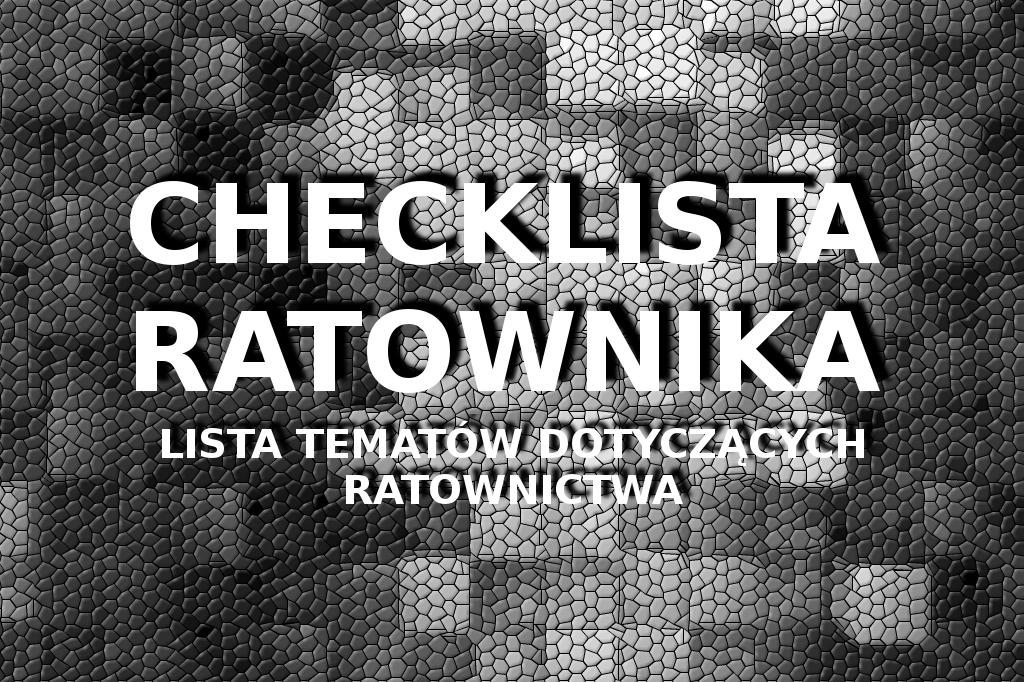 Mapa wiedzy ratownika, checklista