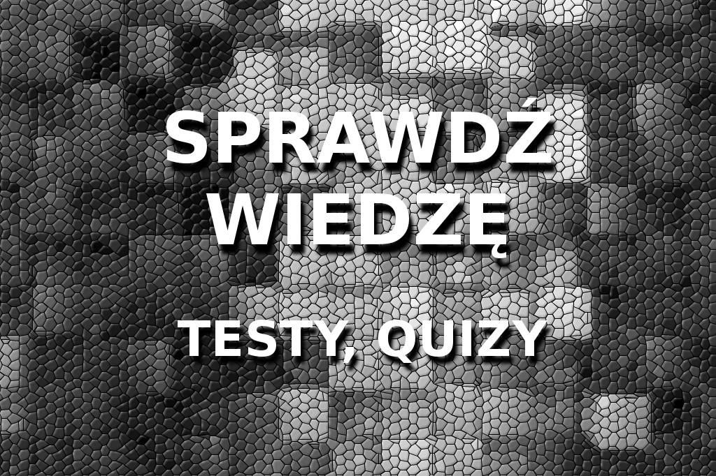 Sprawdź wiedzę testy, quizy straż