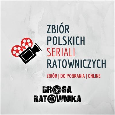 zbiór polskich seriali ratowniczych