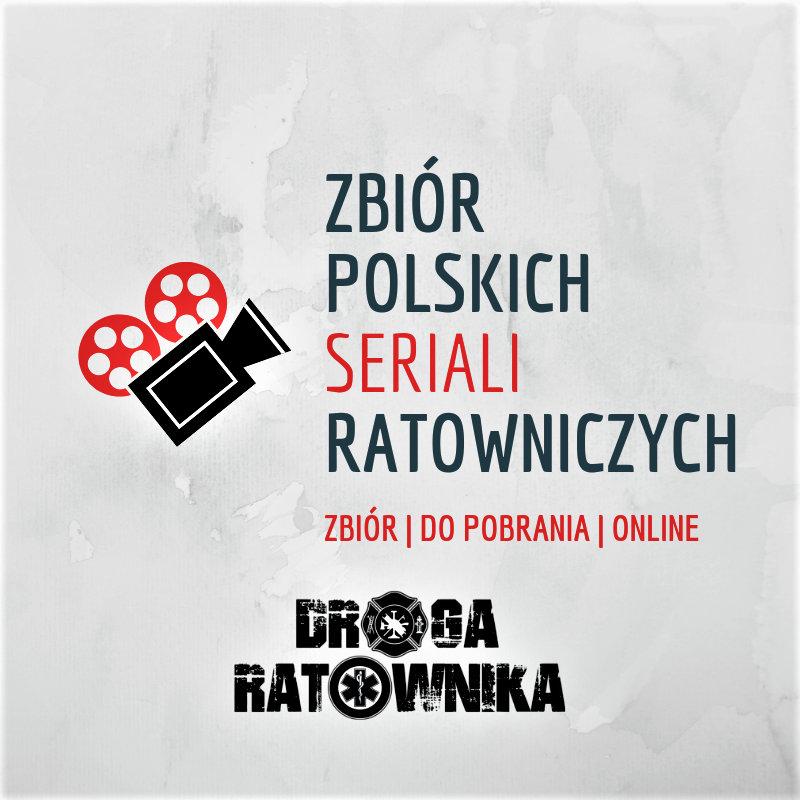 ZBIÓR polskich SERIALI ratowniczych i medycznych. [CAŁE ODCINKI] [ONLINE]
