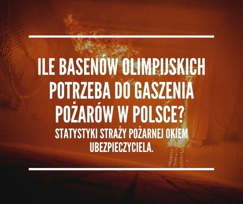 Ile basen potrzeba do zgaszenia pożarów w Polsce